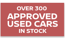 Over 300 approved used cars in stock